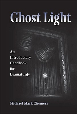 Ghost Light By Chemers, Michael Mark